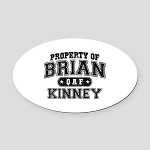 Property of Brian Kinney Oval Car Magnet
