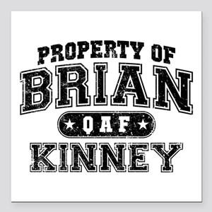 """Property of Brian Kinney Square Car Magnet 3"""" x 3"""""""