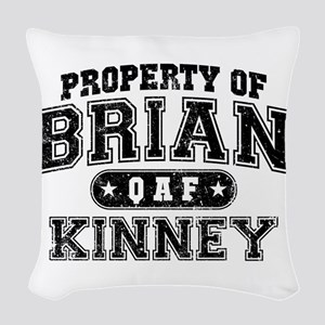 Property of Brian Kinney Woven Throw Pillow
