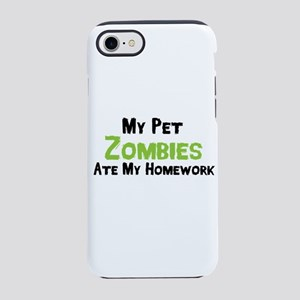 My Pet Zombies Ate My Homewo iPhone 8/7 Tough Case