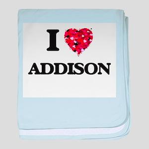 I Love Addison baby blanket