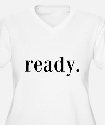 Ready Plus Size T-Shirt