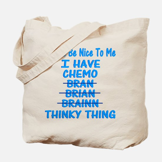Funny Cancer Chemo Brain Blue Tote Bag