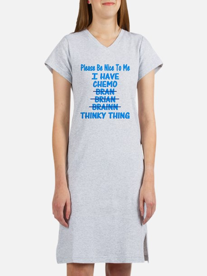 Funny Cancer Chemo Brain Blue Women's Nightshirt