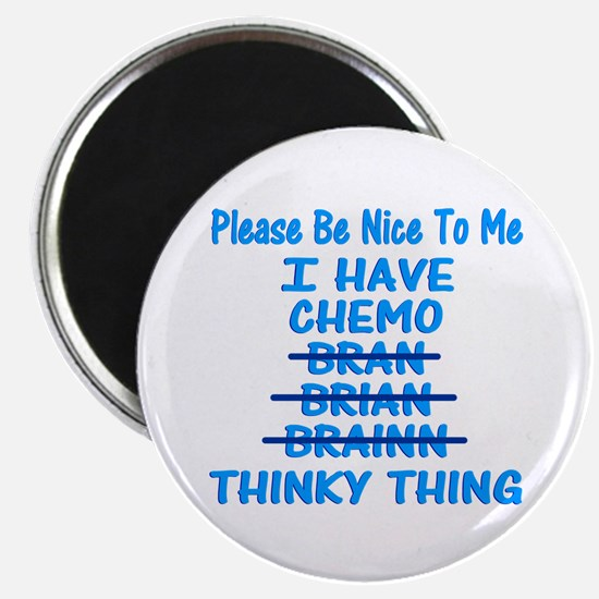 Funny Cancer Chemo Brain Blue Magnet