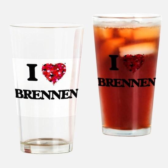I Love Brennen Drinking Glass