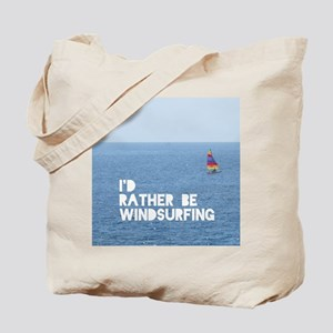I'd rather be windsurfing Tote Bag