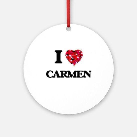 I Love Carmen Ornament (Round)