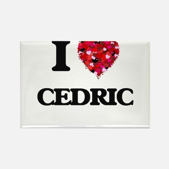 I Love Cedric Magnets