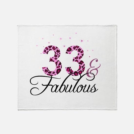 33 and Fabulous Throw Blanket