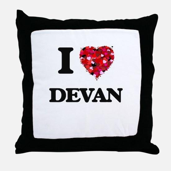 I Love Devan Throw Pillow