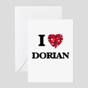 I Love Dorian Greeting Cards