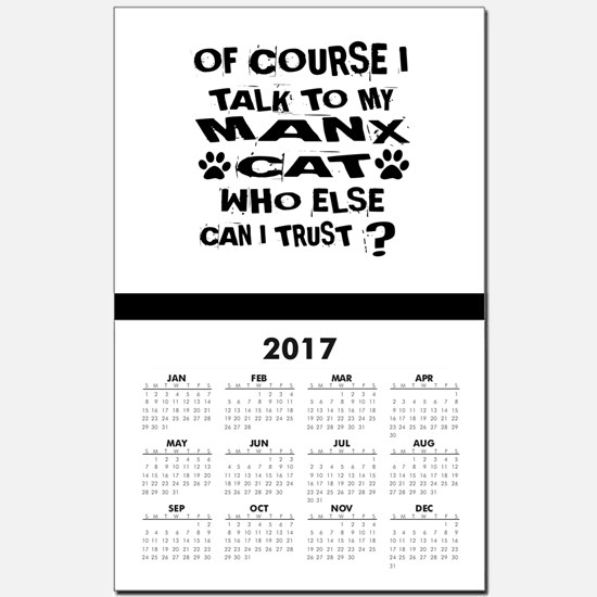 Of Course I Talk To My Manx Cat Des Calendar Print