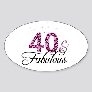 40 and Fabulous Sticker