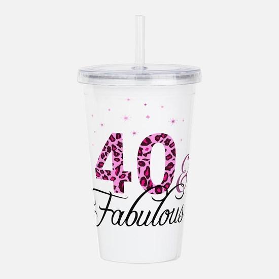 40 and Fabulous Acrylic Double-wall Tumbler