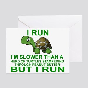 I RUN.  I'M SLOWER THAN A HERD OF TU Greeting Card