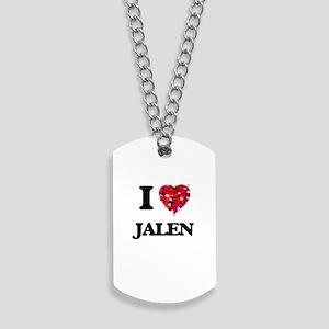 I Love Jalen Dog Tags