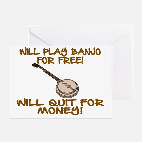 WILL PLAY BANJO FOR FREE. Greeting Card