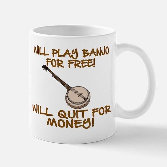 WILL PLAY BANJO FOR FREE. Mug