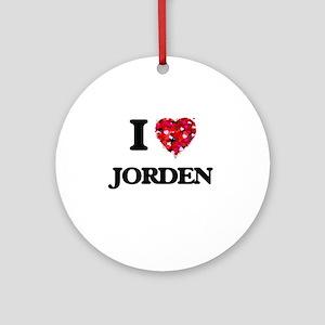 I Love Jorden Ornament (Round)