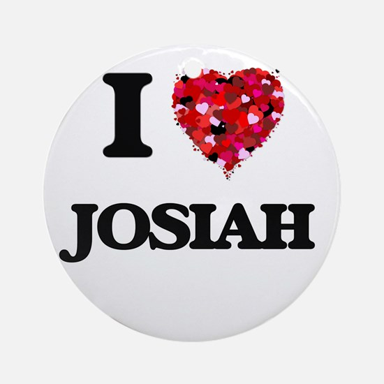 I Love Josiah Ornament (Round)