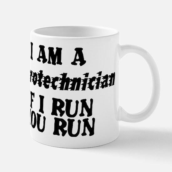 Pyrotechnician | If I Run | You Run Mugs