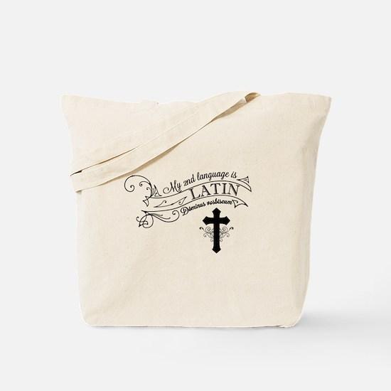 Latin is My 2nd Language Tote Bag