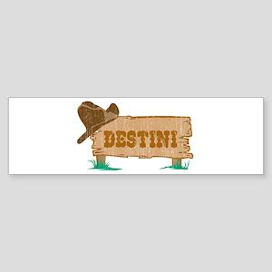 Destini western Bumper Sticker