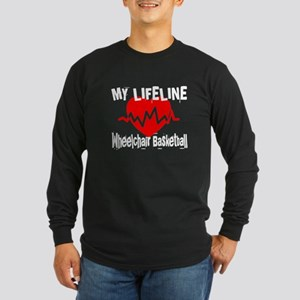 My Life Line Wheelchair b Long Sleeve Dark T-Shirt