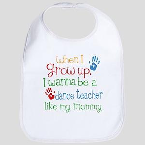Dance Teacher Like Mommy Baby Bib