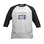 Let It Go Baseball Jersey