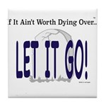 Let It Go Tile Coaster