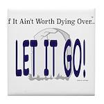 Let It Go Tile Coaster