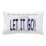 Let It Go Pillow Case