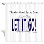 Let It Go Shower Curtain