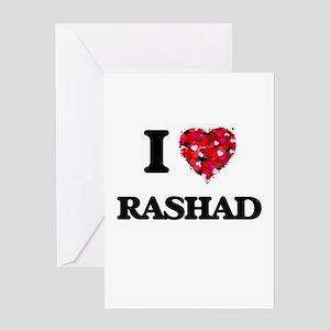 I Love Rashad Greeting Cards
