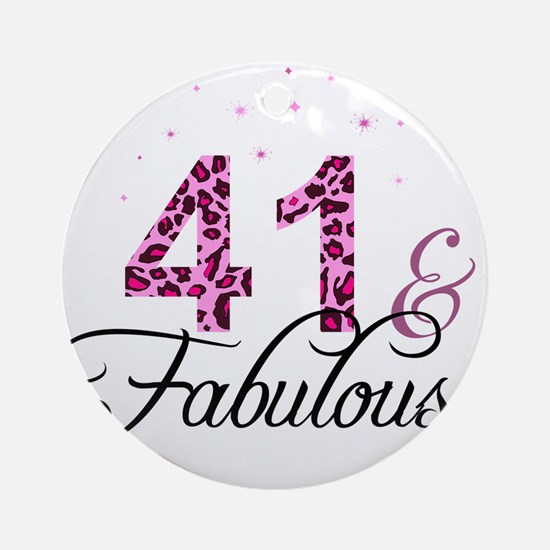 41 and Fabulous Ornament (Round)