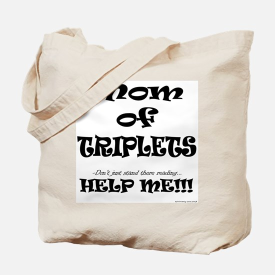 Mom of Triplets - Help Me - Front Tote Bag