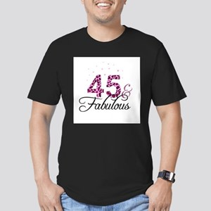45 and Fabulous T-Shirt