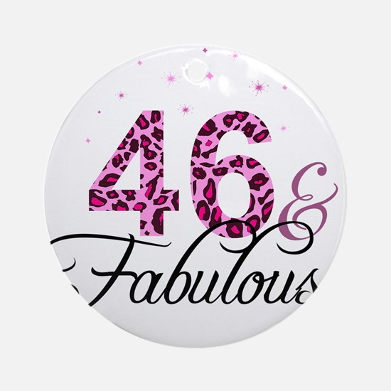 46 and Fabulous Ornament (Round)