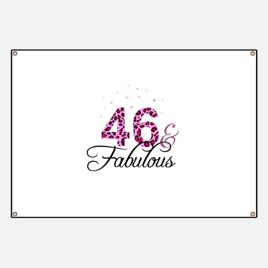 46 and Fabulous Banner