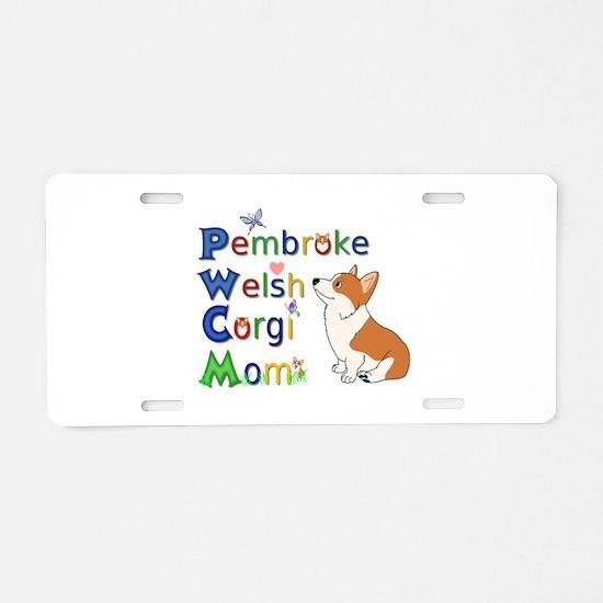 Welsh Corgi Mom Aluminum License Plate