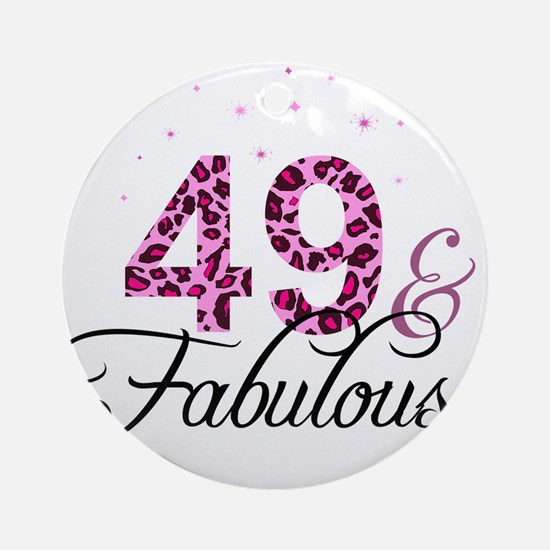 49 and Fabulous Ornament (Round)