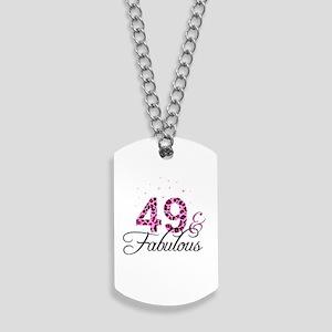 49 and Fabulous Dog Tags