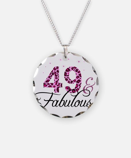 49 and Fabulous Necklace
