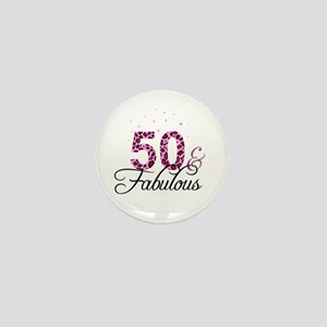 50 and Fabulous Mini Button