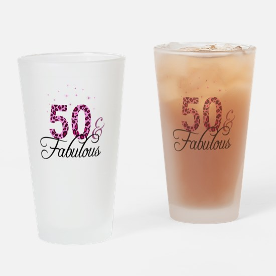 50 and Fabulous Drinking Glass