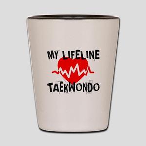 My Life Line Taekwondo Shot Glass