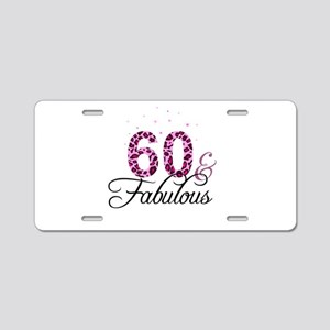 60 and Fabulous Aluminum License Plate