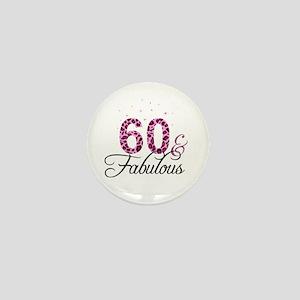 60 and Fabulous Mini Button